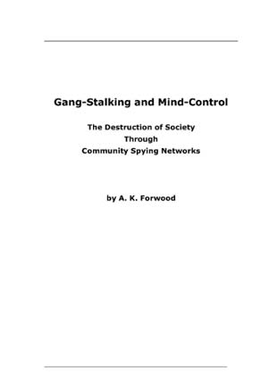 Organized Gang Stalking and Mind Control - A Creeping Evil